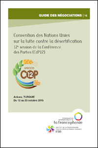 Guide des négociations - CdP12-Désertification - version en français